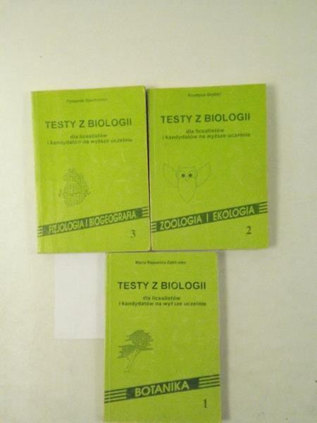 Stachowiak R., Grykiel K.,   - Testy z biologii dla licealistów i kandydatów na wyzsze uczelnie, tom I-III