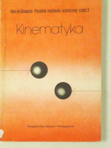 Głowacki Henryk - Kinematyka