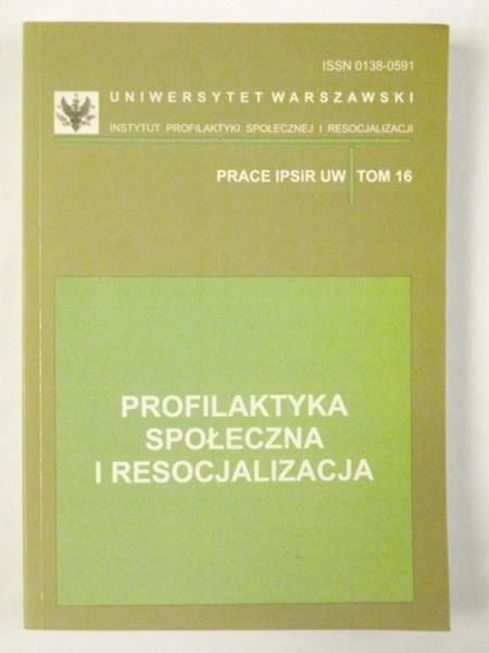 Profilaktyka społeczna i resocjalizacja