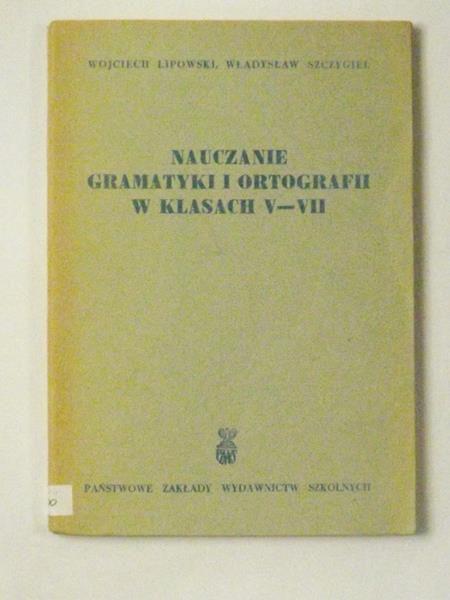 Nauczanie gramtyki i ortografii w klasach V-VII