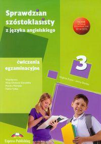 Sprawdzian szóstoklasisty Ćwiczenia egzaminacyjne Część 3