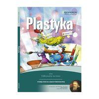 Odkrywamy na nowo Plastyka 4-6 Podręcznik
