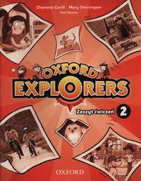 Oxford Explorers 2. Zeszyt ćwiczeń
