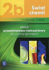 Świat chemii 2b Zeszyt przedmiotowo-ćwiczeniowy