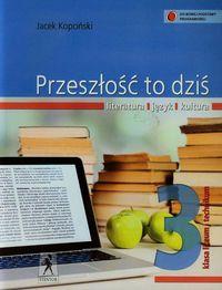 Przeszłość to dziś 3 Język polski Podręcznik