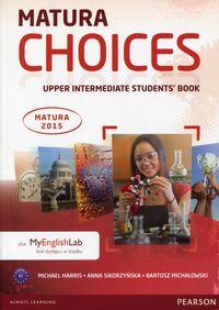 Michałowski Bartosz - Matura Choices Upper Intermadiate Students' Book