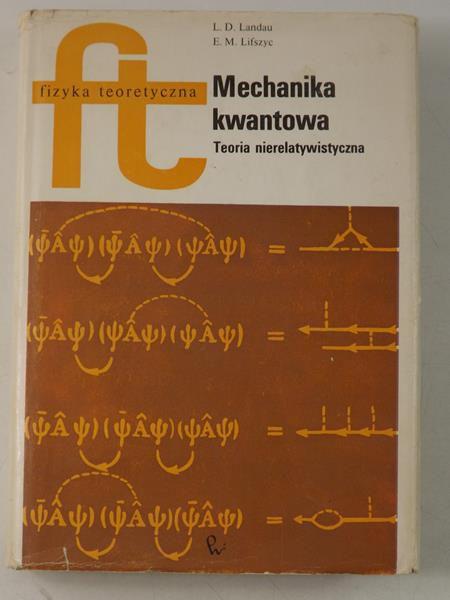 Landau L. E. - Mechanika kwantowa. Teoria nierelatywistyczna, FT