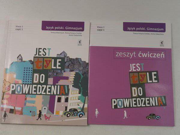 Jest tyle do powiedzenia. Język polski. Gimnazjum, klasa 1, część I. Podręcznik / Zeszyt ćwiczeń
