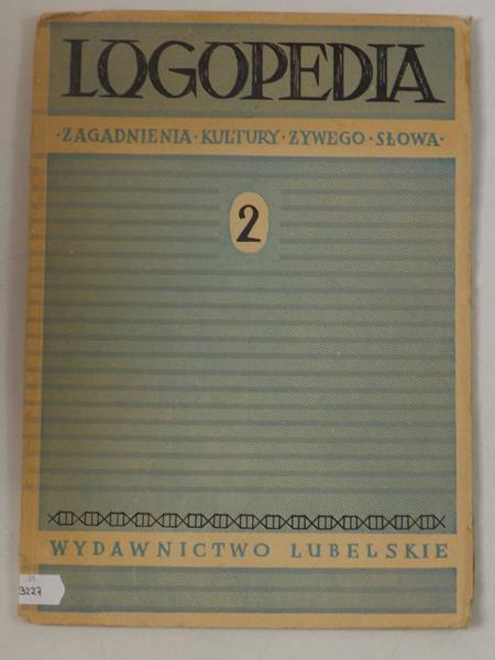 Logopedia. Zagadnienia kultury żywego słowa, Cz. II
