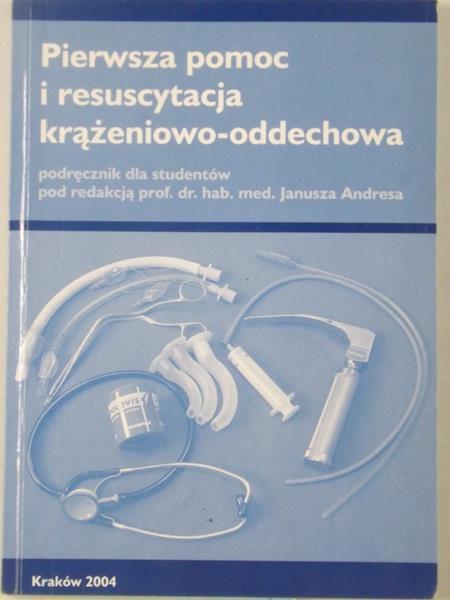 Pierwsza pomoc i resuscytacja krążeniowo- oddechowa