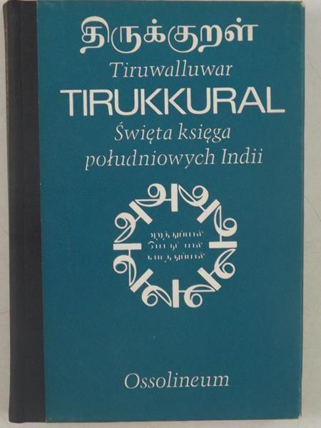 Tirukkural. Święta księga południowych Indii
