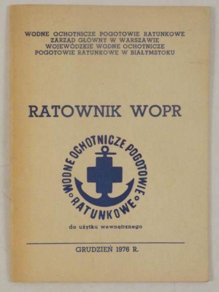 Choroszucha W. (red.) - Ratownik WOPR