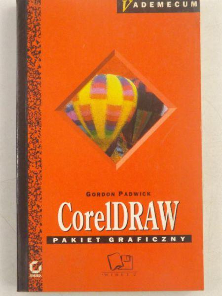 Padwick Gordon - CorelDRAW. Pakiet graficzny