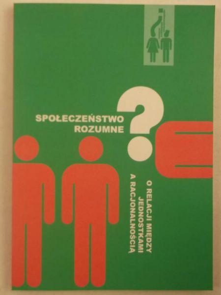 Społeczeństwo rozumne?, Nowa