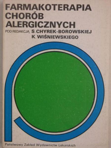 Chyrek-Borowska Sabina - Farmakoterapia chorób alergicznych