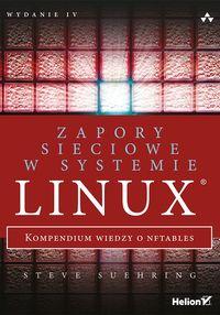 Zapory sieciowe w systemie Linux Kompendium wiedzy o nftables