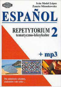 Espanol Repetytorium tematyczno-leksykalne 2+ mp3