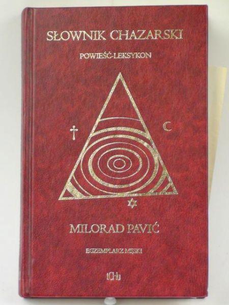 Pavic Milorad - Słownik chazarski. Powieść-leksykon w stu tysiącach słów