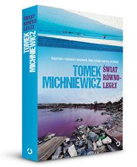Michniewicz Tomasz - Świat równoległy