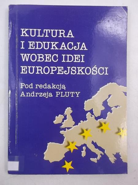 Kultura i edukacja wobec idei europejskości