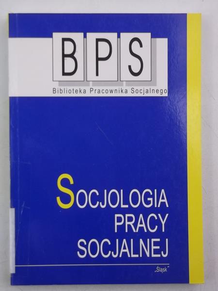 Davies Martin (opr.) - Socjologia pracy socjalnej, BPS