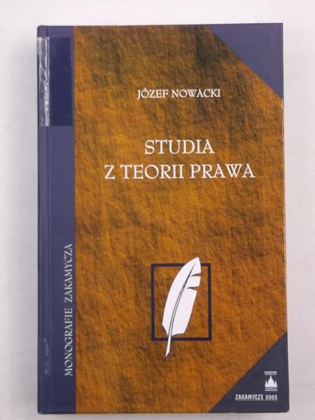 Nowacki Józef - Studia z teorii prawa