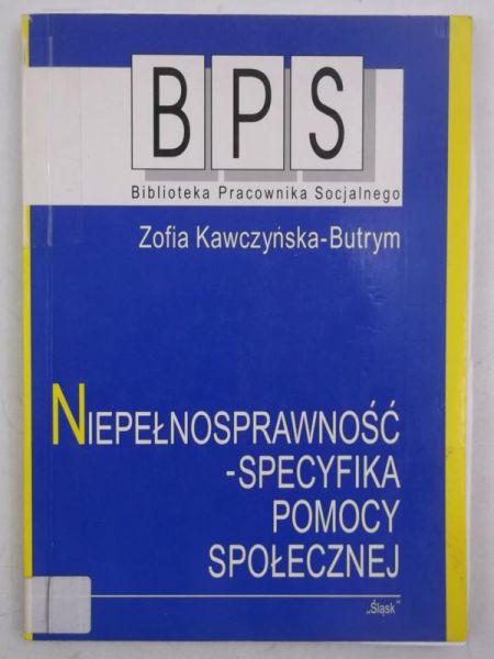 Znalezione obrazy dla zapytania Niepełnosprawność - specyfika pomocy społecznej-Kawczyńska –Butrym Zofia