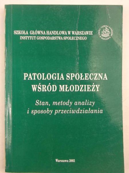 Patologia społeczna wśród młodzieży