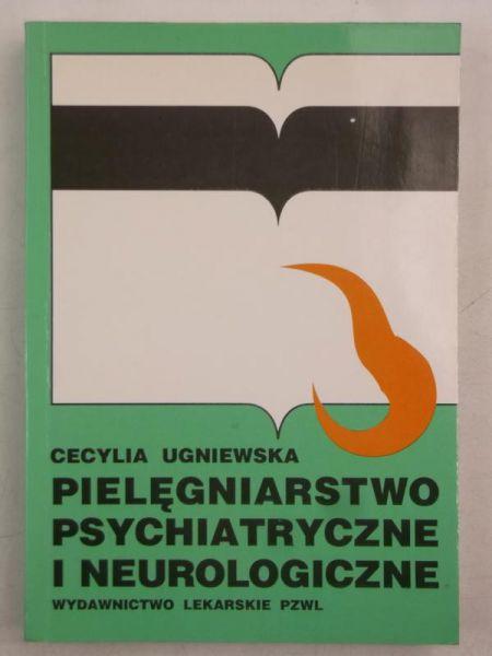 Pielęgniarstwo psychiatryczne i neurologiczne