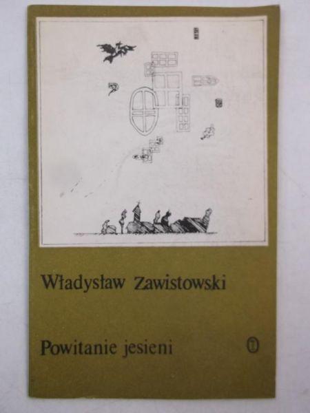 Znalezione obrazy dla zapytania Władysław Zawistowski Powitanie jesieni