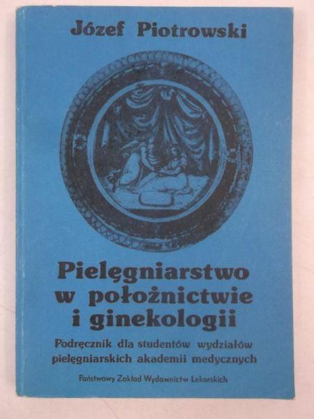 Pielęgniarstwo w położnictwie i ginekologii
