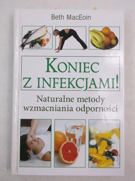 Koniec z infekcjami!