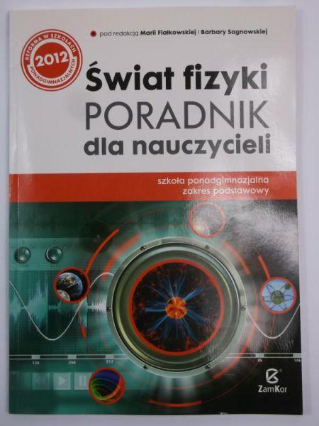 Świat fizyki. Poradnik dla nauczycieli
