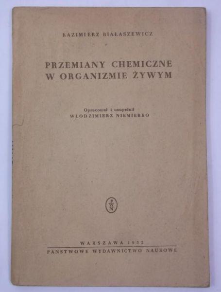 Przemiany chemiczne w organizmie żywym