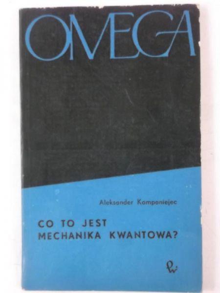 Co to jest mechanika kwantowa? Omega