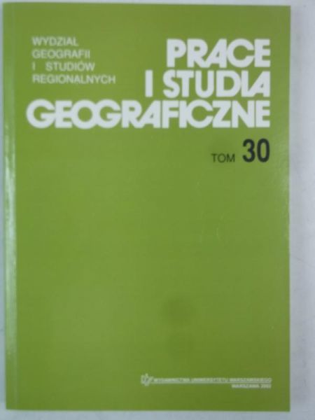 Prace i studia geograficzne, Tom 30
