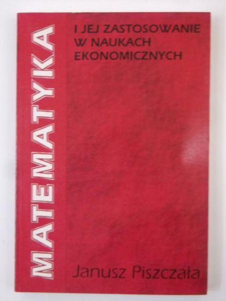 Matematyka i jej zastosowanie w naukach ekonomicznych