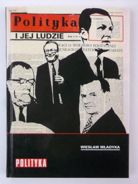 Polityka i jej ludzie