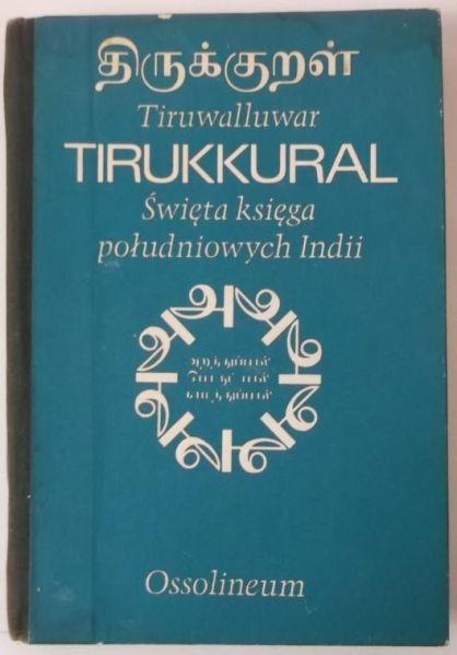 Tirukkular. Święta księga południowych Indii