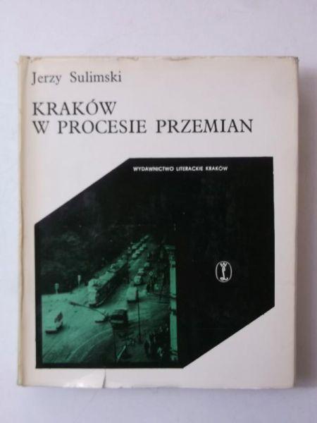 Kraków w procesie przemian