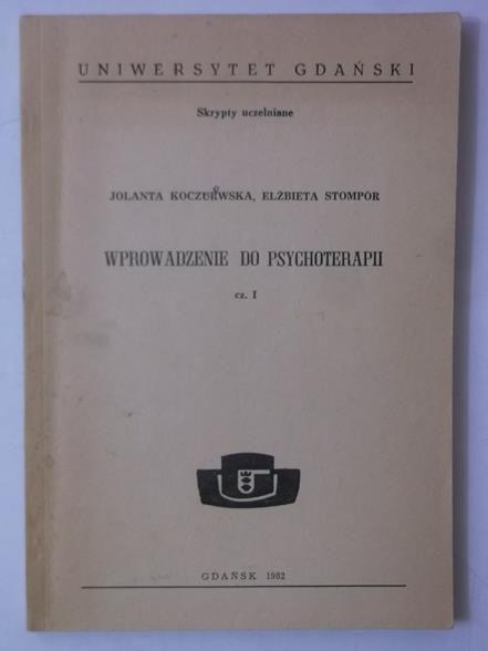 Wprowadzenie do psychoterapii, cz.1