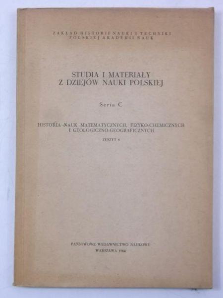 Studia i materiały z dziejów nauki polskiej
