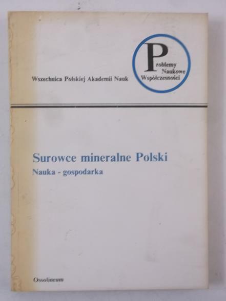 Michajłow Włodzimierz (red.) - Surowce mineralne Polski