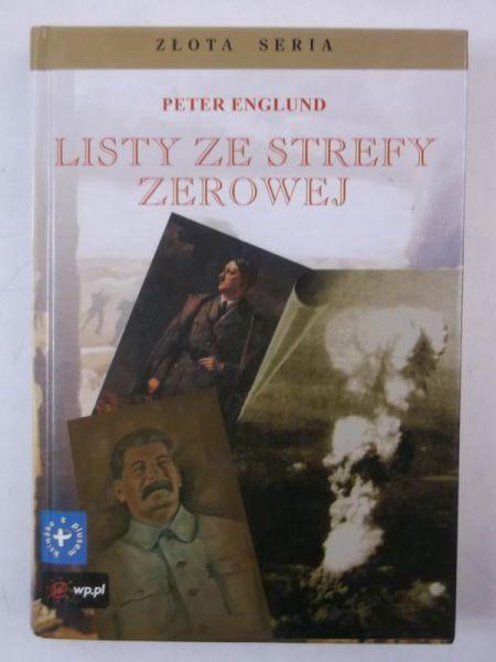 Englund Peter - Listy ze strefy zerowej