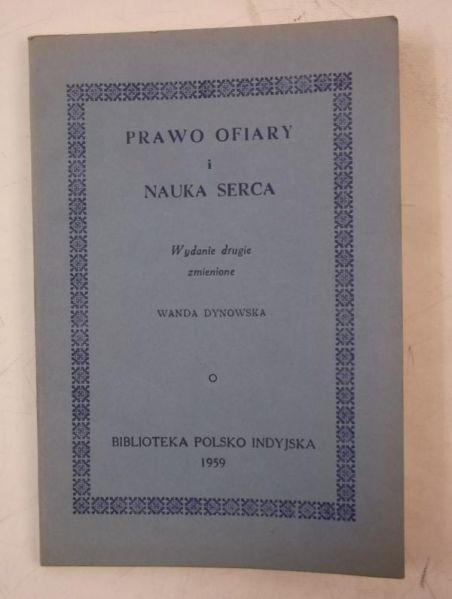 Dynowska Wanda - Prawo ofiary i nauka serca