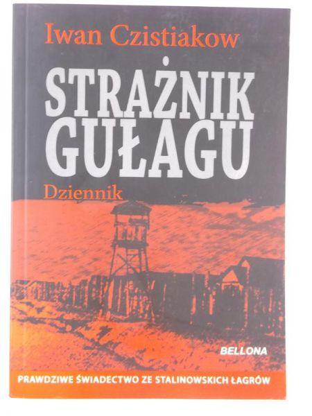 Strażnik Gułagu. Dziennik