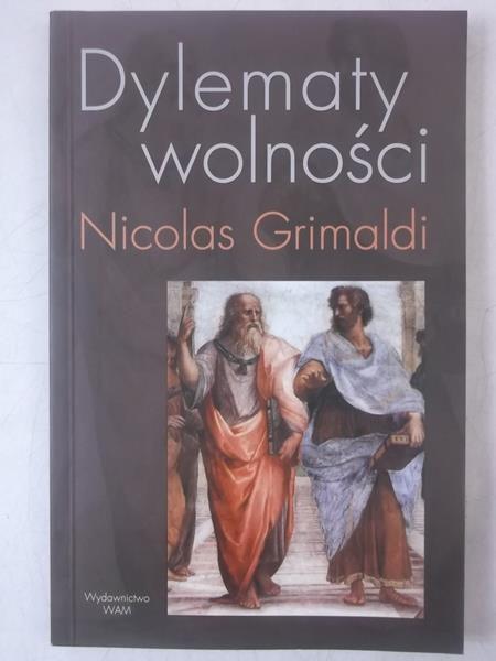 Grimaldi Nicolas - Dylematy wolności