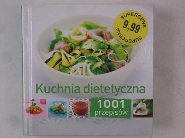 Kuchnia Dietetyczna 1001 Przepisów Marcin Red Wójcik