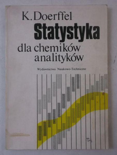 Doerffel K. - Statystyka dla chemików analityków