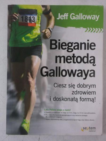 Galloway Jeff - Bieganie metodą Gallowaya